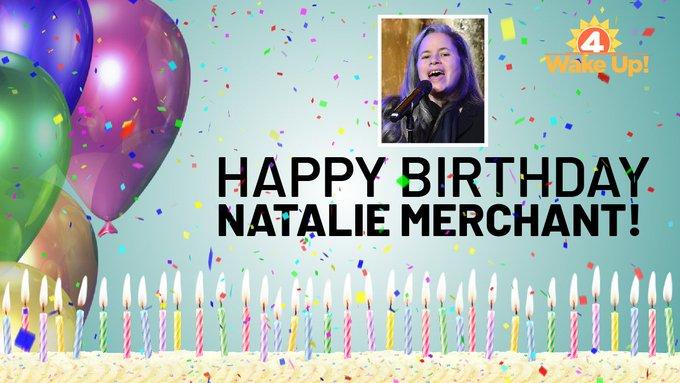 Ten thousand happy birthday wishes to the hypnotizing, mesmerizing, Jamestown\s own Natalie Merchant!