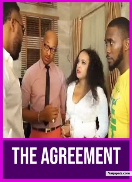 Watch Nollywood Movie: THE AGREEMENT naijapals.com/nigerian-movie…