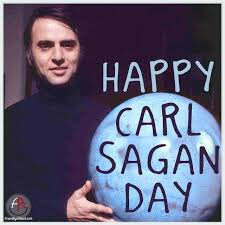 Happy Birthday and Carl Sagan Day