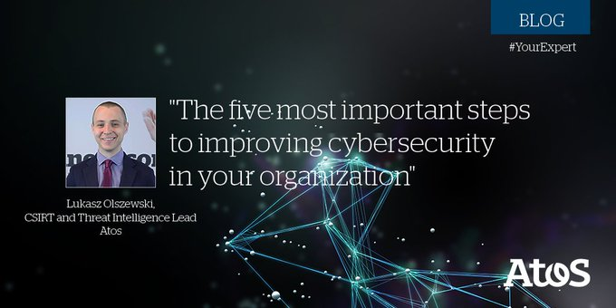 [#AdvancedDetection & Response] The five most important steps to improving #cybersecurity...