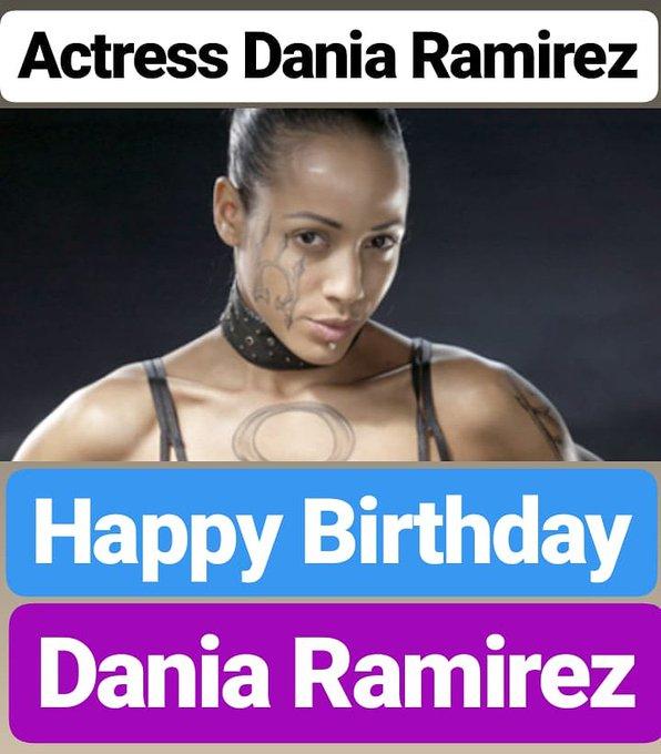 Happy Birthday  Dania Ramirez