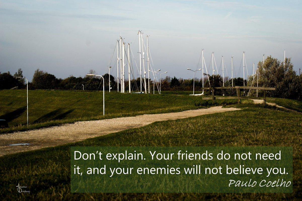 🔵 Don't explain. Your friends do not need it, and your enemies will not believe you. - @paulocoelho #PauloCoelho #Quote #IQRTG @Dahl_Consult @NevilleGaunt @robmay70 @archonsec @LoriMoreno @loveGoldenHeart @RichSimmondsZA @Fabriziobustama @HaroldSinnott @fogle_shane @debraruh