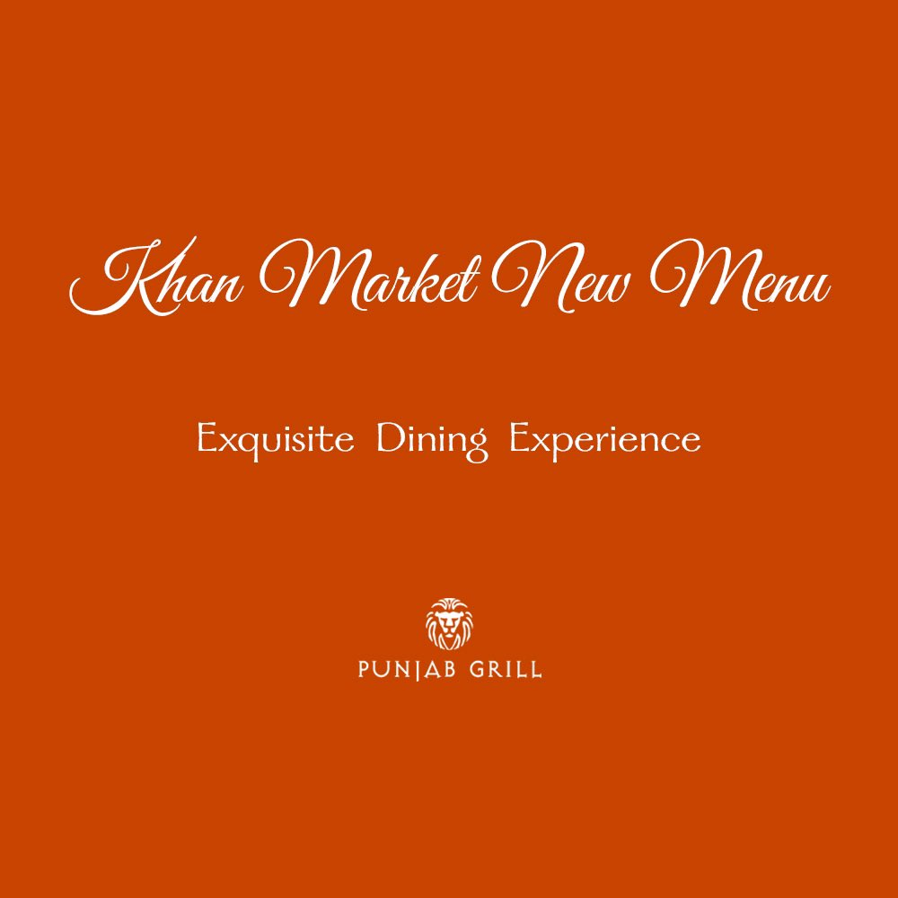 Punjab Grill Khan Market launches a new menu with new additions like the Maharaja Thali and Todays Shikaar. https t