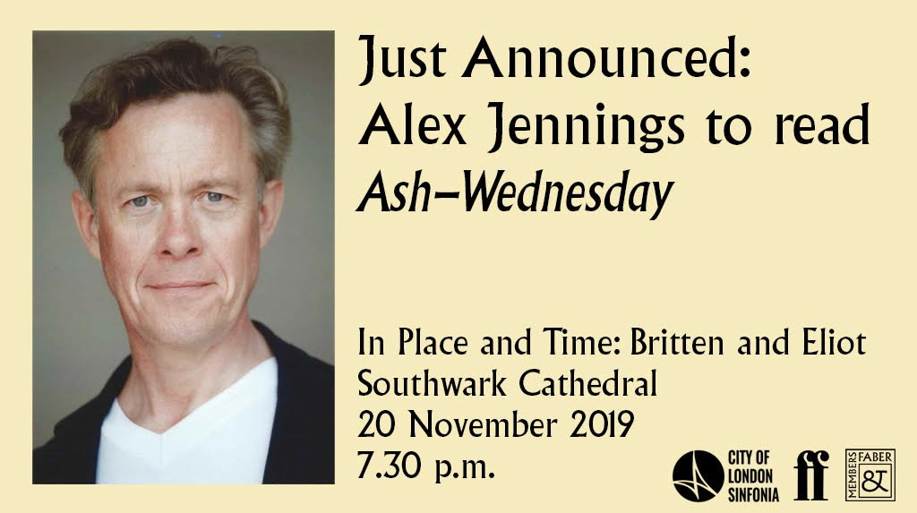 We are thrilled to announce that Alex Jennings will read Ash Wednesday at Southwark Cathedral for our #FaberMembers event in partnership with the CLS. Tickets available here: cityoflondonsinfonia.co.uk/whats-on/2525/…