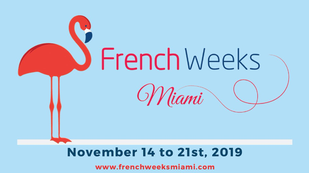 """The 2019 edition of #FrenchWeeksMiami starts Nov. 14 @upperbuenavista. The event spans over 7 days, w/ an outstanding program focusing on business, gastronomy, culture & """"art de vivre"""". Learn more In : https://is.gd/1JgFwq In : https://is.gd/6AzKDW & book your tickets!pic.twitter.com/nvitoP1pS4"""