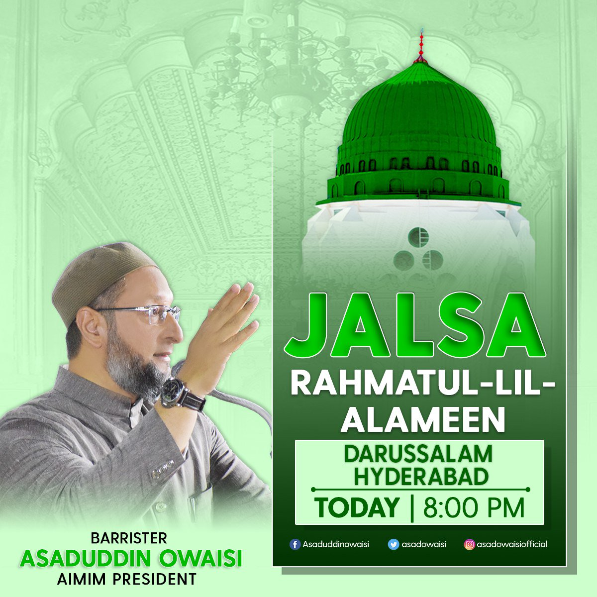 Hazrat Muhammad (S.A.W) ke Yaum-e-Paidaish ki khushimein aaj 8:00 baje Darussalam mein Jalsa Rahamtul-lil-Alameen munaqid kiya gaya hai, jis mein @asadowaisi aur ilaqai wa bairooni ulama ka khitab hoga. Aashiqan-e-Rasool se guzarish hai ki zyada se zyada tadad mein shirkat karen.