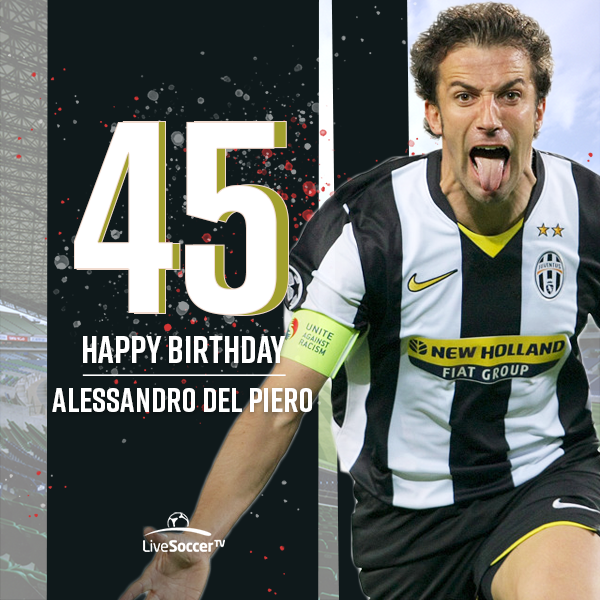 Happy birthday to Juventus icon Alessandro Del Piero