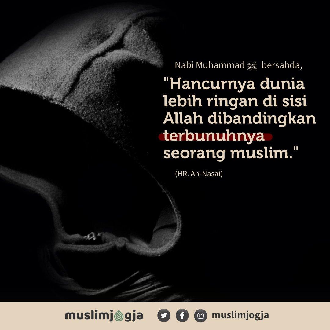 """💡 Nabi Muhammad -shallallahu 'alayhi wa sallam- bersabda, """"Hancurnya dunia lebih ringan di sisi Allah dibandingkan terbunuhnya seorang muslim""""⠀ ➖➖➖➖➖➖➖➖➖➖➖➖➖➖➖➖➖➖⠀ 📔 HR. Nasai https://t.co/vP5K9NKf01"""