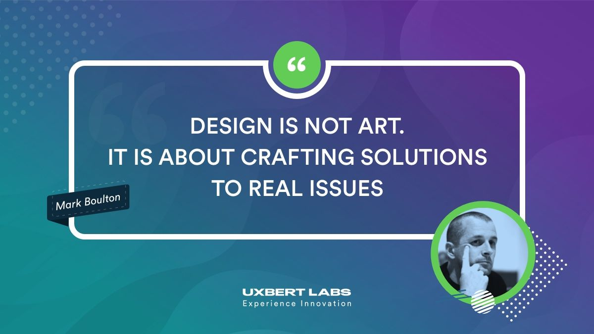Uxbert Labs On Twitter Design Is Not Art It Is About Crafting Solutions To Real Issues Mark Boulton Uxdesign Ux Cx