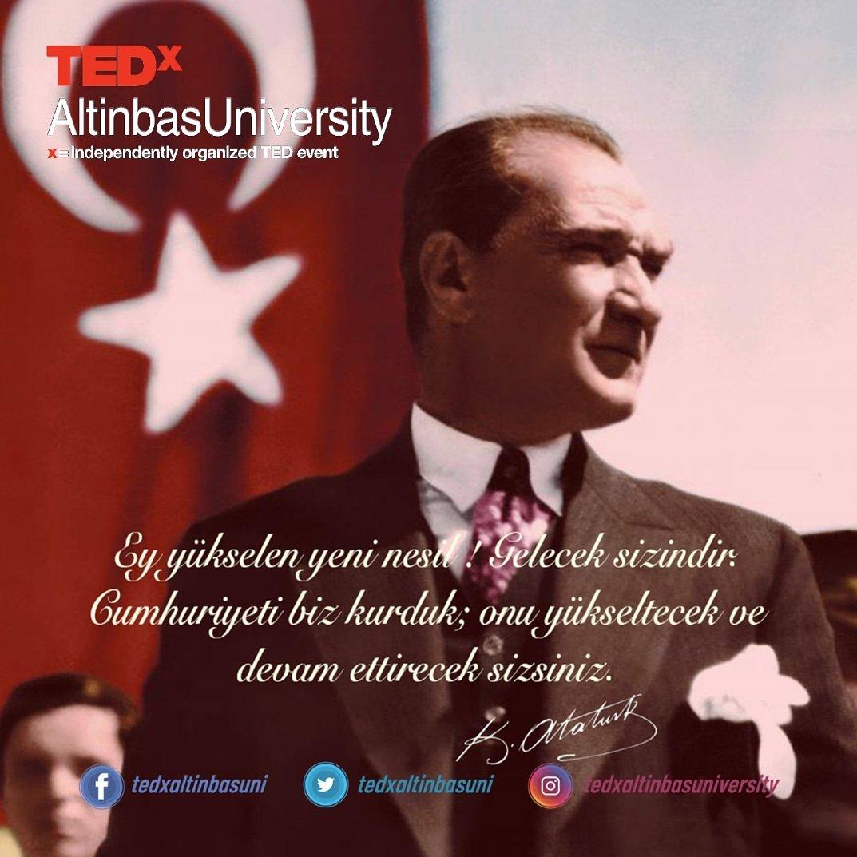 Ey yükselen yeni nesil! Gelecek sizindir. Cumhuriyeti biz kurduk; onu yükseltecek ve devam ettirecek sizsiniz.   Mustafa Kemal Atatürk 29 Ekim Cumhuriyet Bayramımız kutlu olsun!  #29Ekim  #TatilDeğilBayram  #tedxaltinbasuniversity   Tasarım ekibi: Seda Sönmez