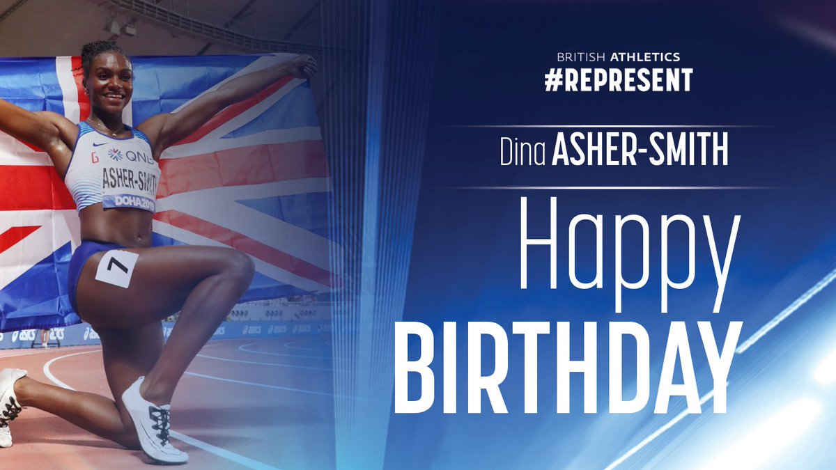 🎈 What a year she had! @IAAFDoha2019 200m 🥇 & 100m & 4x100m 🥈, lowered her 🇬🇧 100m & 200m records, @Diamond_League 100m champion. Happy Birthday @dinaashersmith! 🎈