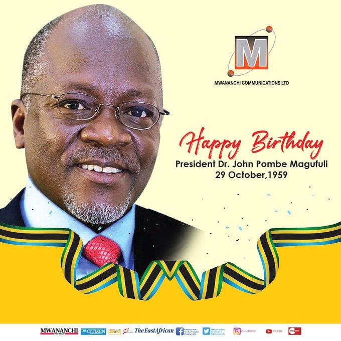 Happy Birthday President Dr. John Pombe Magufuli