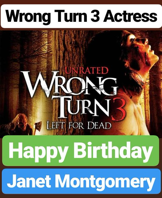 Happy Birthday  Janet Montgomery Wrong Turn 3 Actress