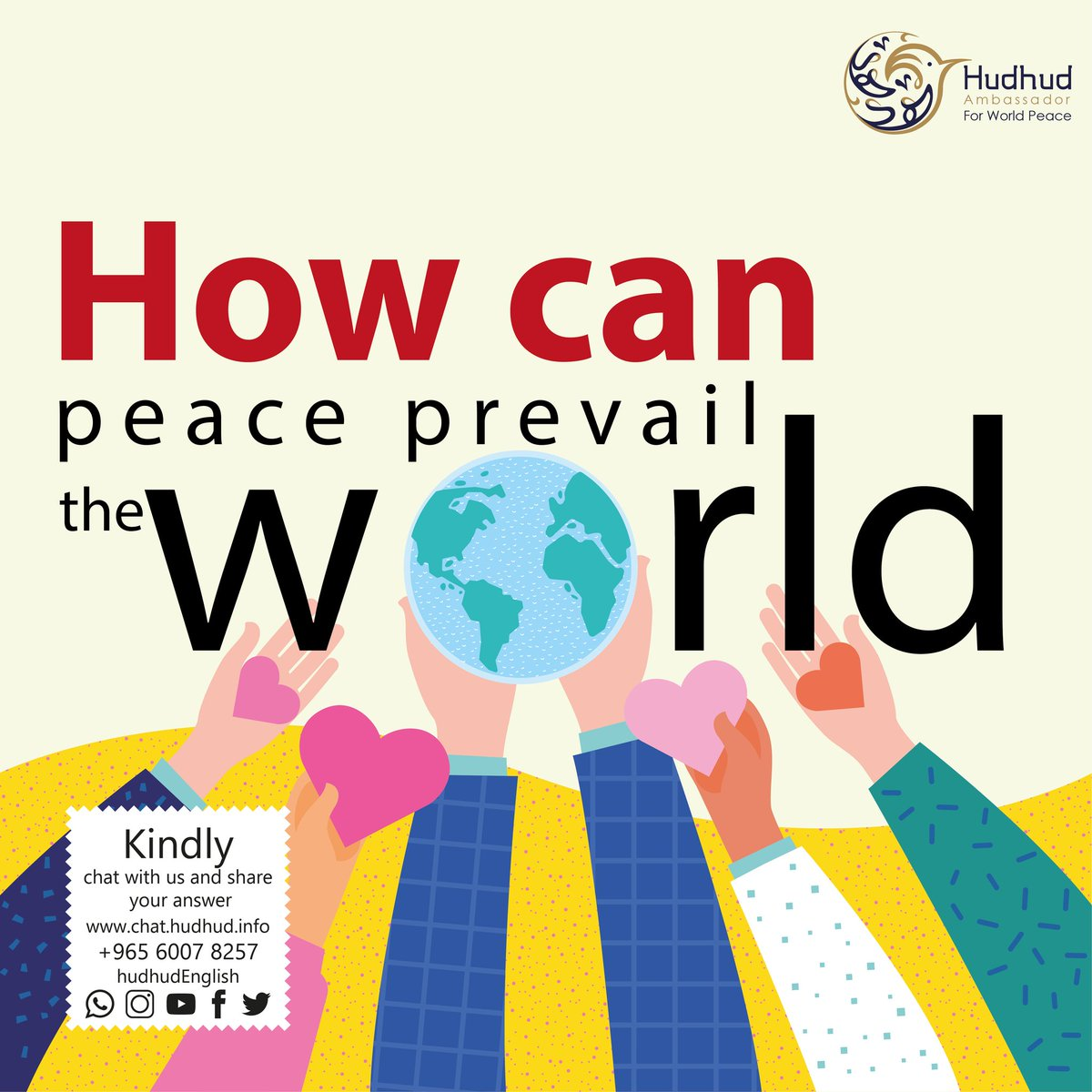 How can #peace prevail in the #world?  Chat with us now and share your answer:   https:// chat.hudhud.info      #Hudhudchat #IslamIsPeace #SpeakYourselfTheFinal_D3<br>http://pic.twitter.com/1az8qQFVRq