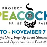 Image for the Tweet beginning: #ProjectPeacock Print Fair to Conclude