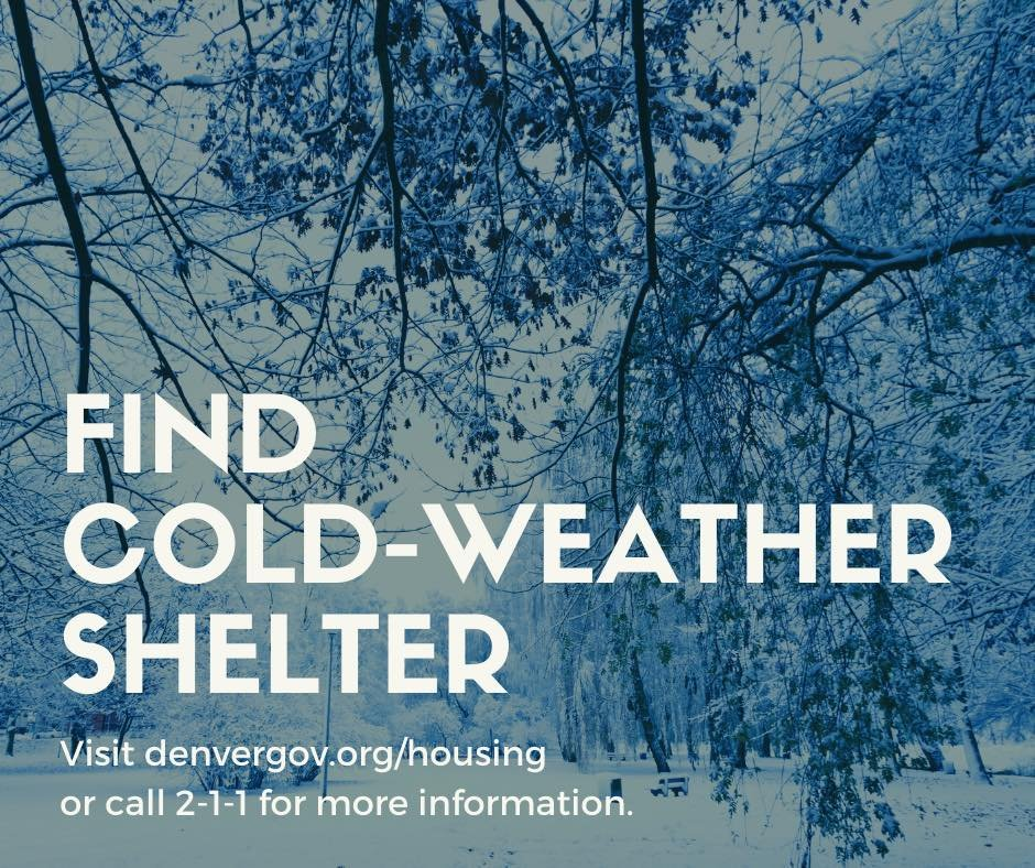 It is extremely dangerous to remain outside during winter storms. If you are experiencing an emergency, please call 911. Anyone who needs a place to stay should seek shelter at one of Denvers area day and overnight shelters. Locations can be found here: denvergov.org/content/denver…
