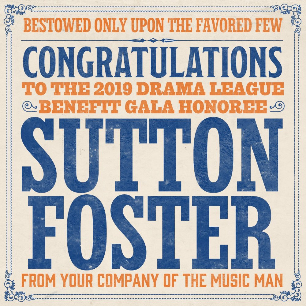 The company of THE MUSIC MAN congratulates @sfosternyc on being the 2019 Drama League Benefit Gala Honoree.  #TheMusicManBroadway