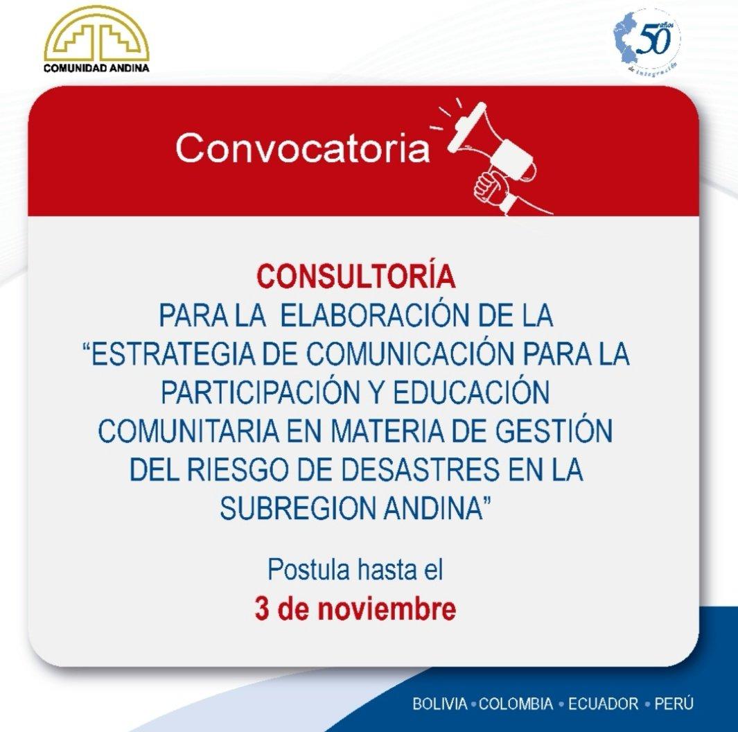 Comunidad Andina V Twitter Atencion Consultoria Para La Elaboracion De La Estrategia De Comunicacion Para La Participacion Y Educacion Comunitaria En Materia De Gestion Del Riesgo De Desastres En La Subregion Andina