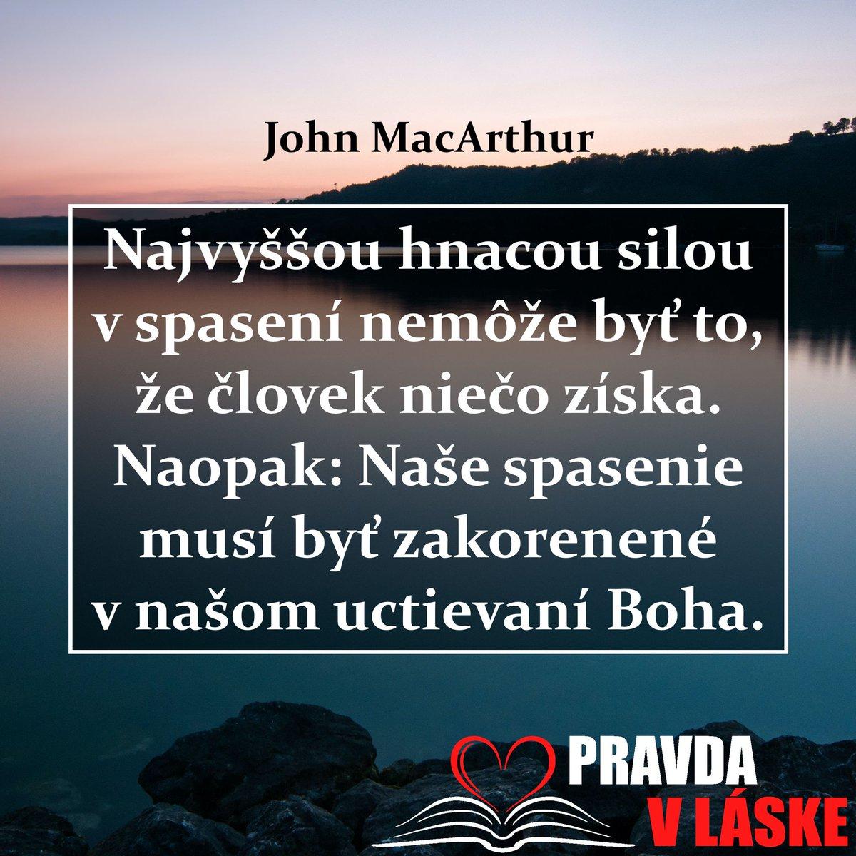 Najvyššou hnacou silou v spasení nemôže byť to, že človek niečo získa. Naopak: Naše spasenie musí byť zakorenené v našom uctievaní Boha. John MacArthur pic.twitter.com/euJdqJLYzc