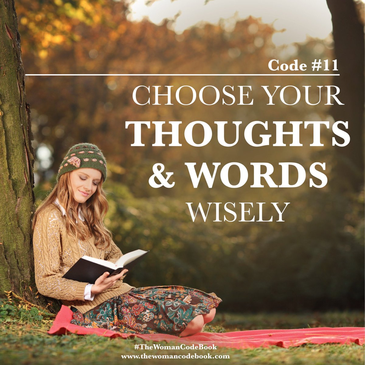 """""""Watch your thoughts for they become words. Watch your words for they become actions. Watch your actions for they become habits. Watch your habits for they become your character. And watch your character for it becomes your destiny. What we think, we become.#thewomancode <br>http://pic.twitter.com/bv9lHDZFQj"""