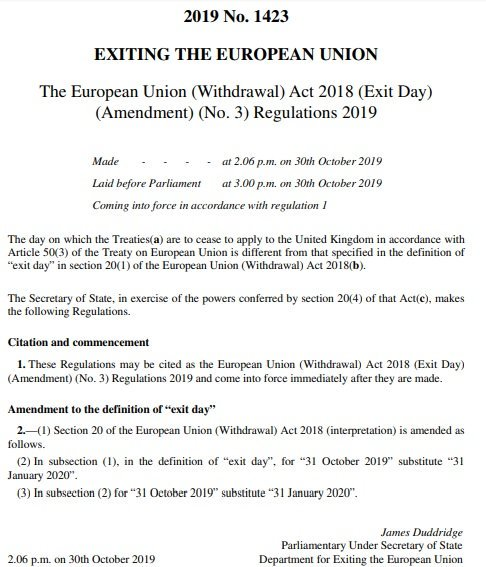 Exit day in UK law is deferred to Jan 31 2020. Statutory instrument made at 2.06pm today.