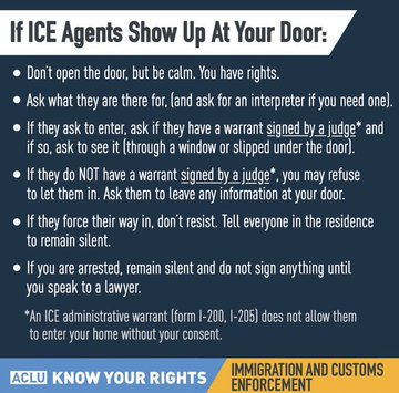 As #ICERaids continue, Know Your Rights:  DO NOT: -open your door to ICE -sign anything -lie to an ICE agent  DO: -ask to see a warrant *signed by a judge* -insist on your right to remain silent -have someone document or record the interaction -ask for a lawyer <br>http://pic.twitter.com/8CRCOIAQYe
