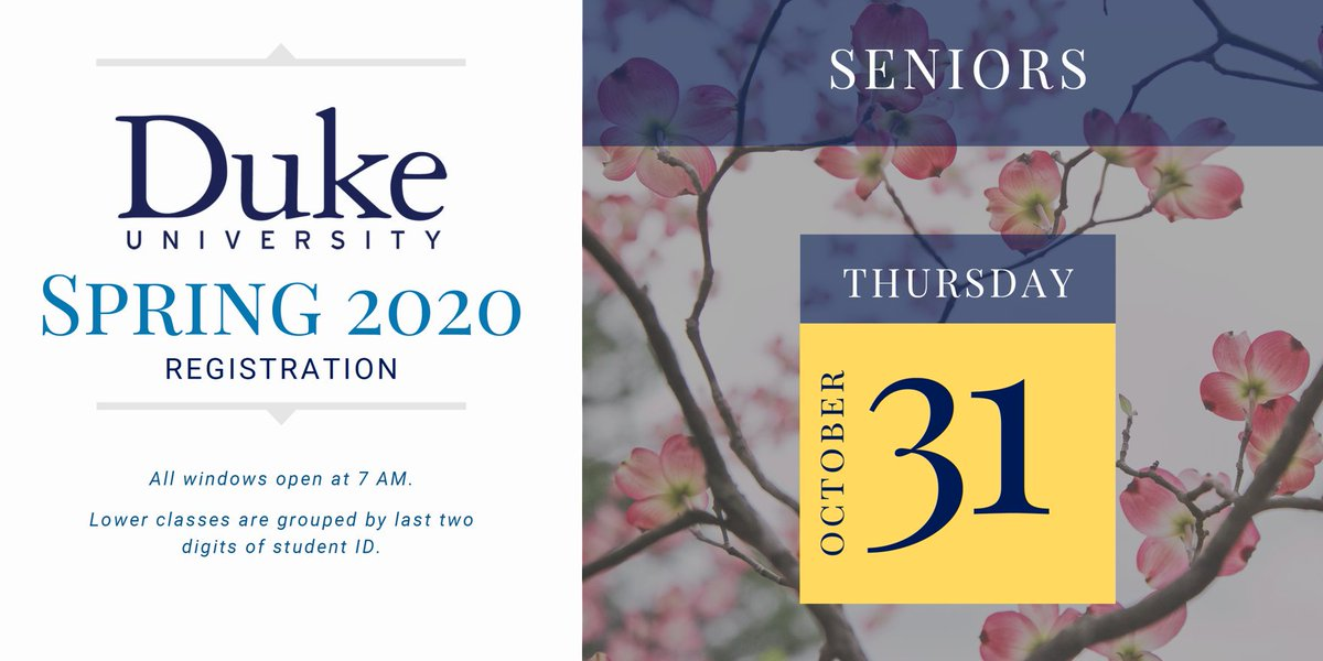 Senior @DukeStudents—your final registration window opens tomorrow at 7 AM #goodluck #Duke2020