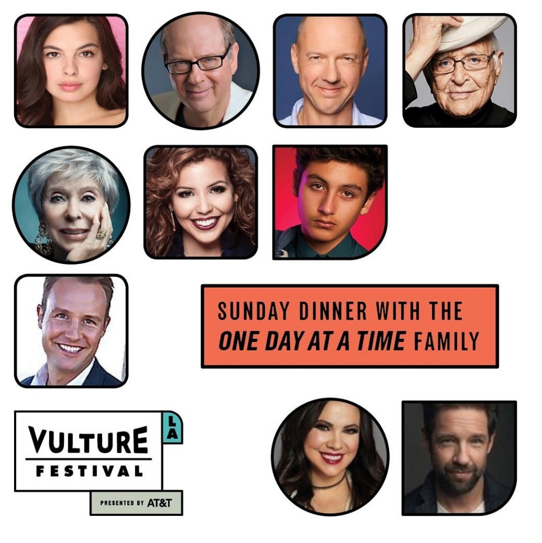 Join us for Sunday Dinner at @VultureFestival! #OneDayAtATime ➡️ bit.ly/2qYWa1o