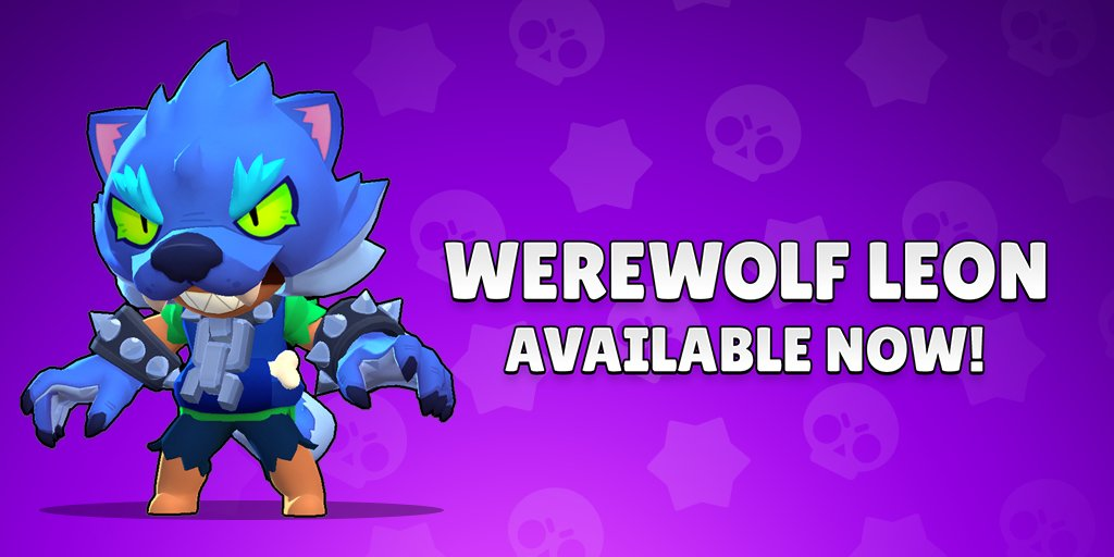 Brawl Stars On Twitter We Are Back And So Is Werewolf Leon