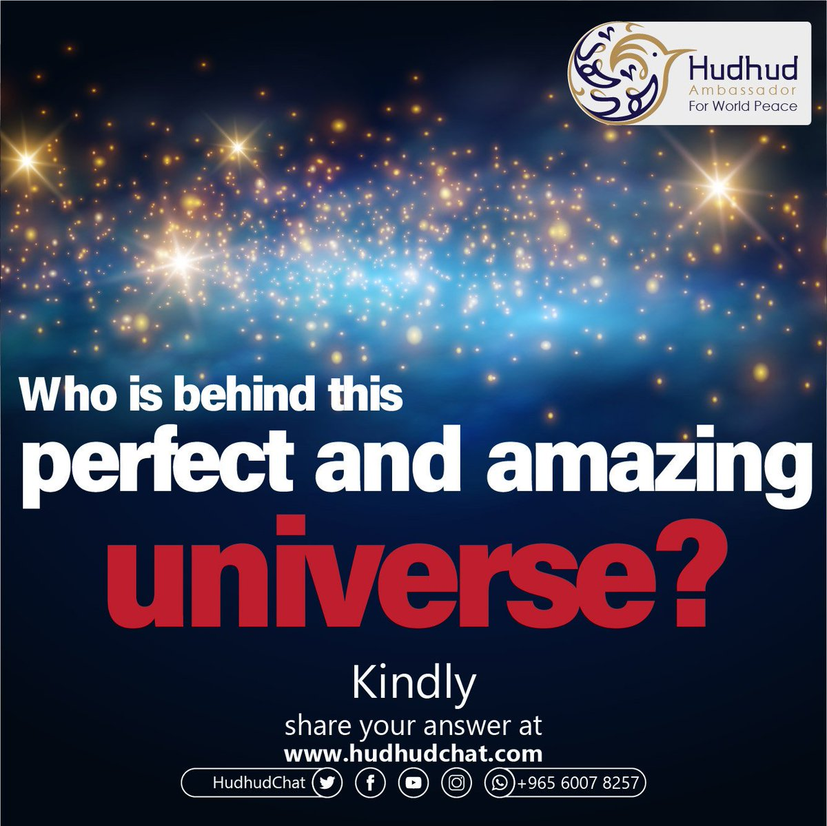 #Who is behind this #perfect and amazing #universe?  Kindly, share your answer at:  https:// chat.hudhud.info      #Hudhudchat #Wonho<br>http://pic.twitter.com/bOXhSG9quO