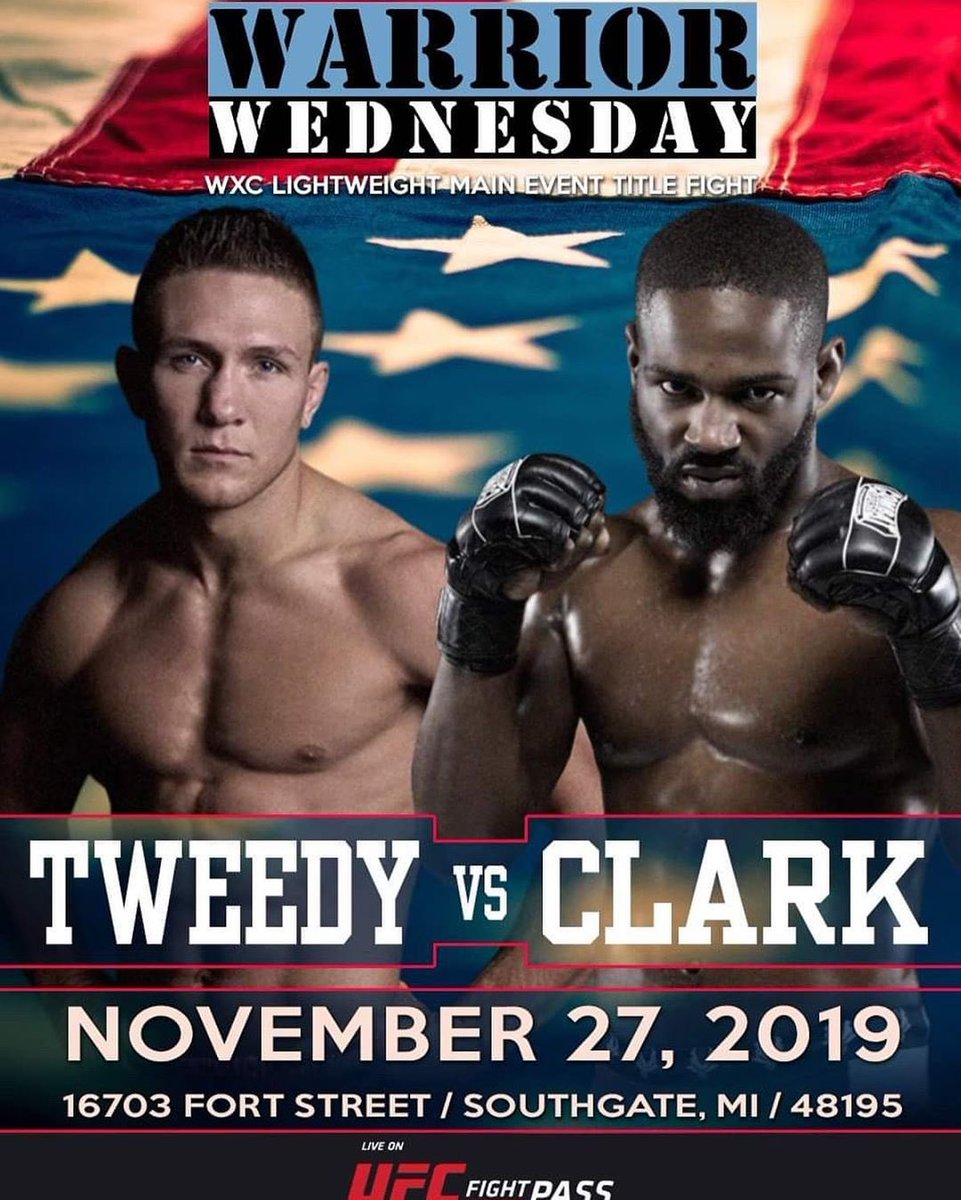 WXC MMA LW Title Fight Austin Tweedy (c) (11-2, 0-1 #DWCS; https://www.tapology.com/fightcenter/fighters/19146-austin-tweedy …) vs Thai Clark (8-0, https://www.tapology.com/fightcenter/fighters/30847-thai-clark …)  #WarriorWednesday IX LIVE November 27, 2019 on #UFCFIGHTPASS