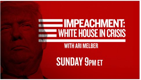 Announcement: We are back with a *new* impeachment special this Sunday at 9pm ET anchored by @AriMelber