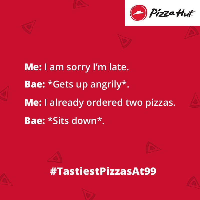 Tag bae and ask them to treat you OnlyAtPizzaHut. TastiestPizzasAt99 https t.co WdhqOzWhOD