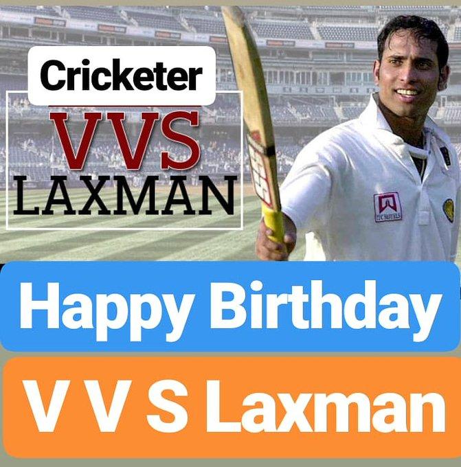 Happy Birthday  V V S Laxman