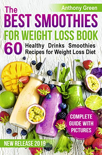 Download Free Pdf The Best Smoothies For Weight Loss Book 60 Healt