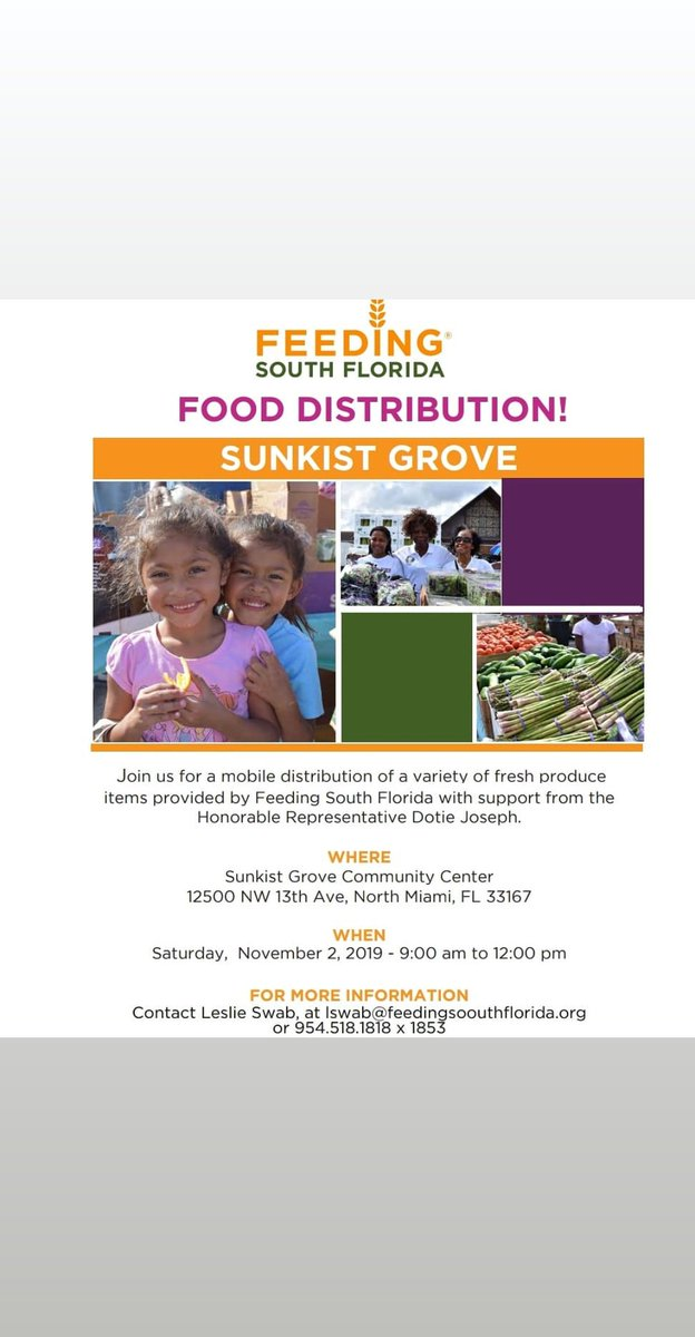 "#TeamDotie presents 2 food distributions for District 108:  North Side 11/2 @ Sunkist Grove Community Ctr 9am - noon  with Feeding South FL  South Side 11/23 @ Charles Hadley Park 10am - 1 pm  with Farmshare  All are welcome, and it will be ""first come, first served."""