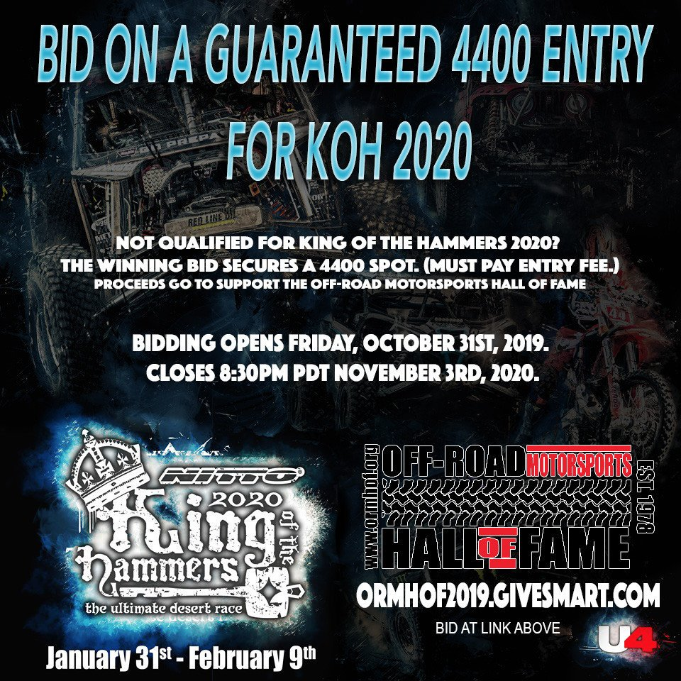 Looking to race #KOH2020 but didnt qualify in 2019? Bid on a guarenteed 4400 Class spot at KOH 2020 with all of the proceeds benefiting the Off-Road Motorsports Hall of Fame! e.givesmart.com/events/dQe/i/_… #Ultra4 #KingoftheHammers #OffRoadRacing #OffRoadMotorsportsHallOfFame