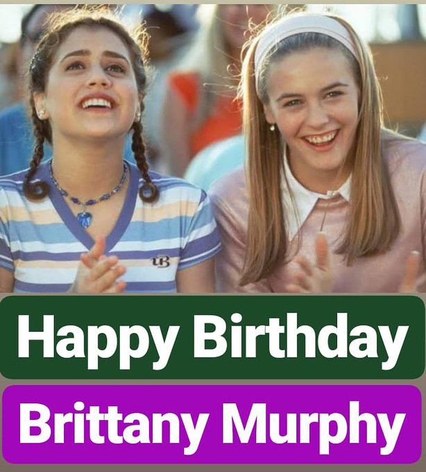 Happy birthday  Brittany Murphy AMERICAN Film Actress