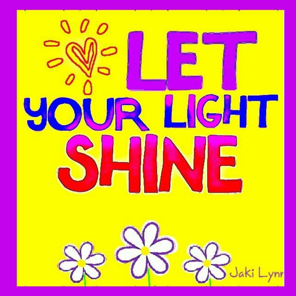 Let your #Light Shine!   #JoyTrain #Joy #Love #Peace #Kindness #Quote  #MentalHealth #Mindfulness #Quote #GoldenHearts #IAM #SelfCare #FamilyTrain #ChooseLove #TuesdayMorning #TuesdayThoughts #TuesdayMotivation RT @PrachiMalik