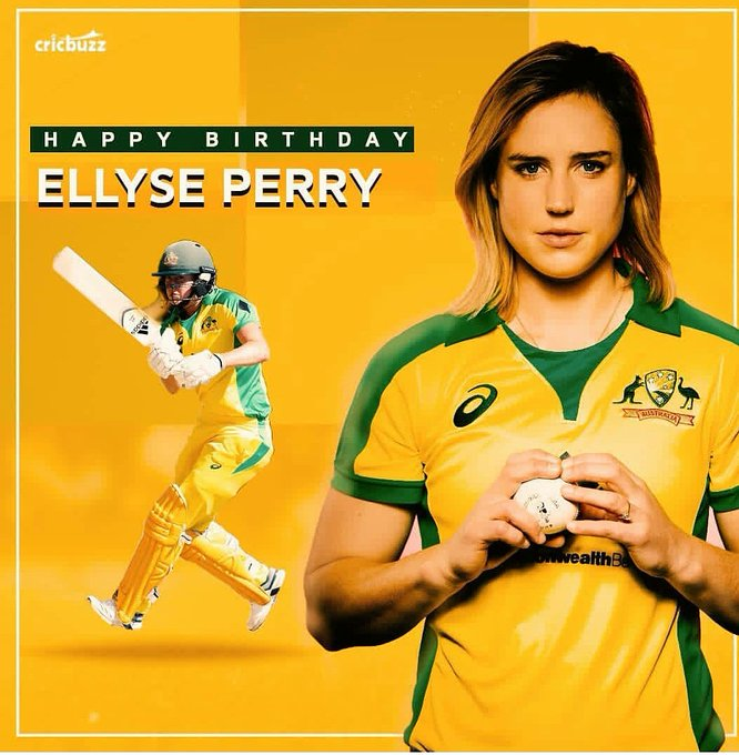 ELLYSE PERRY TODAY  HAPPY Birthday