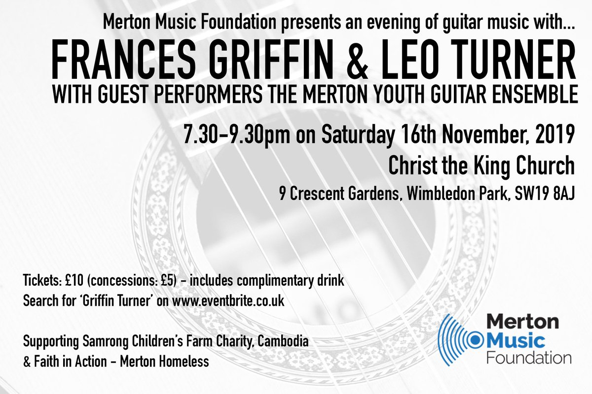 Don't forget to book your tickets to see our illustrious Head of Guitars, Frances Turner, in concert with Leo Turner with guest performers the Merton Youth Guitar Ensemble on Sat 16 Nov in #WimbledonPark. #guitar #concert #Wimbledon #Merton #livemusic https://www.eventbrite.co.uk/e/merton-music-foundation-presents-frances-griffin-leo-turner-in-concert-tickets-75259708815?aff=ebdssbdestsearch …