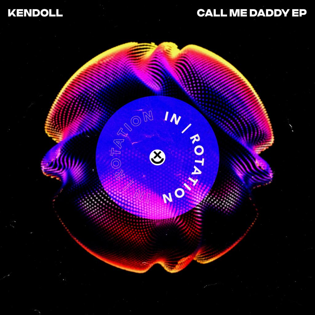 NEXT UP via #INROTATION // @kendollmusik - Call Me Daddy EP // Out Tuesday, 11/12   Pre-save here >>  http:// insom.co/CallMeDaddyEP    <br>http://pic.twitter.com/VNAfAqeXHF
