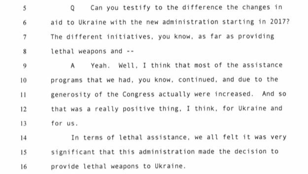 Ambassador Yovanovitch also told us  that the Trump Administration's dedication to providing lethal aid to Ukraine was a positive development.  Remember, the Obama Administration did not send Javelin missiles to Ukraine. (p. 144, 148)
