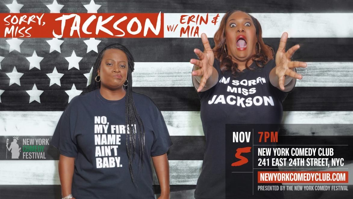 Grab your tickets for tomorrow night's Sorry Ms Jackson with @EJthecomic & @miacomedy NOW!Presented by @nycomedyfesthttps://buff.ly/2WLZpoO