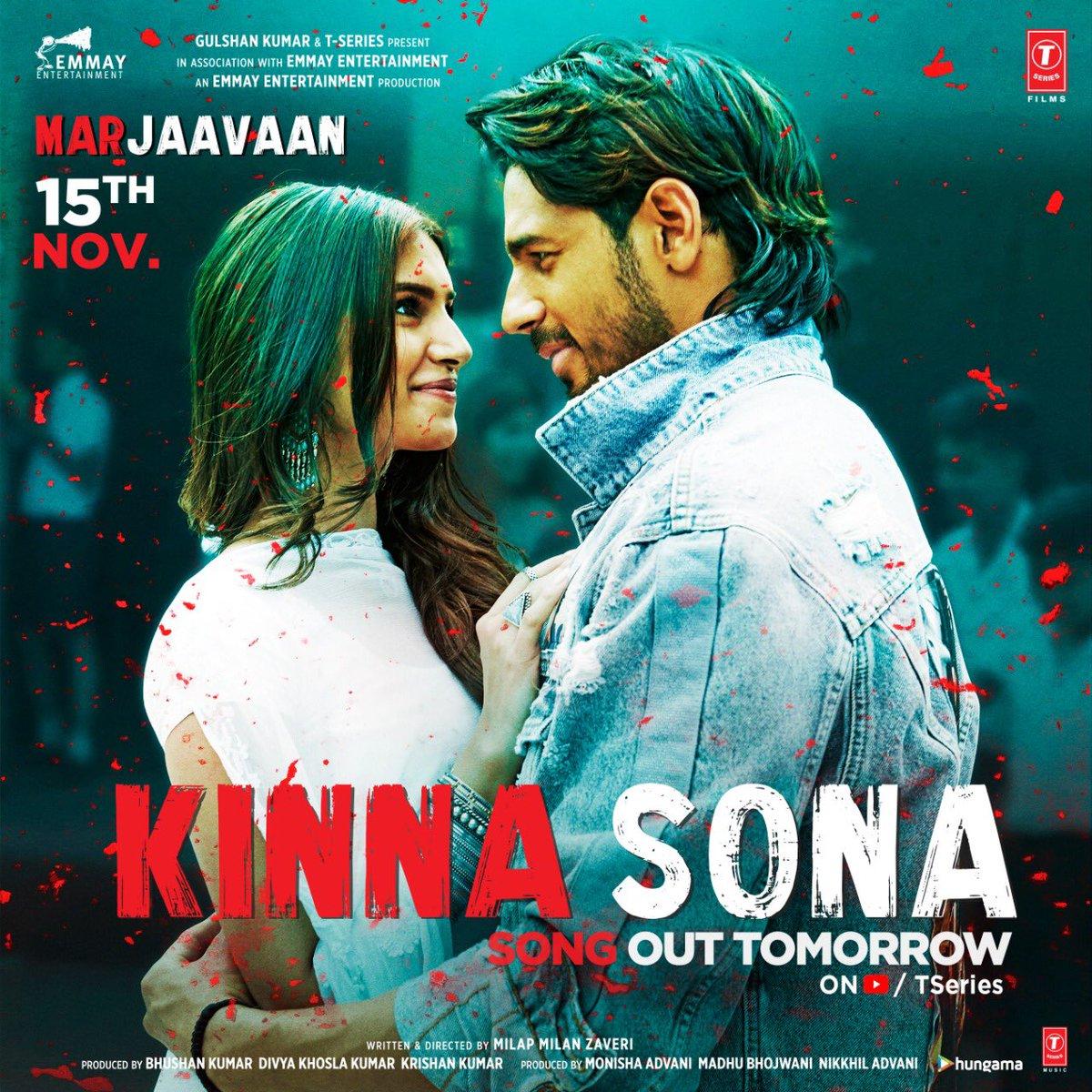Yeh pyaar tha kinna sona, kya pata tha aage hoga rona. #KinnaSona out tomorrow!  #MarjaavaanOn15thNov  @Riteishd @SidMalhotra @Rakulpreet @meetbros @JubinNautiyal @dhvanivinod @kumaarofficial @zmilap @itsBhushanKumar #KrishanKumar @monishaadvani @madhubhojwani