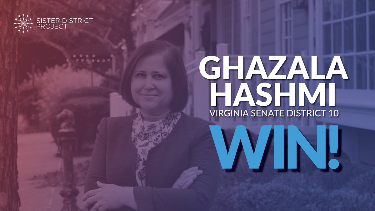 A MAJOR congratulations to Senator-elect @Hashmi4Va!   In addition to representing SD-10, Dr. Hashmi is the first Muslim-American woman elected to the #VASen!  We're so proud to have worked with you to fight for the people of VA!  https:// sisterdistrict.com/candidates/gha zala-hashmi/   …   #BlueWave2019 #FlipVABlue<br>http://pic.twitter.com/3FBbNrCaTL