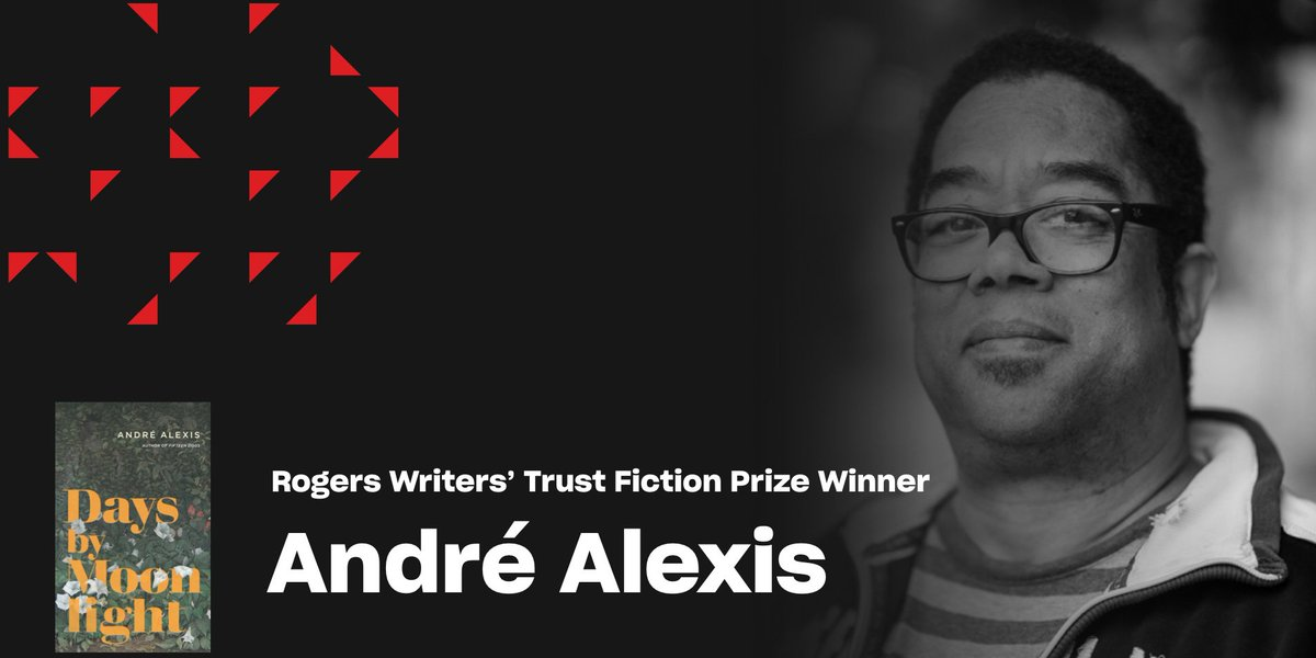 Congratulations to $50,000 Rogers Writers' Trust Fiction Prize winner #AndréAlexis for #DaysbyMoonlight published by @CoachHouseBooks! #RogersFiction #WTAwards #canlit #diversecanlit #fictionprize