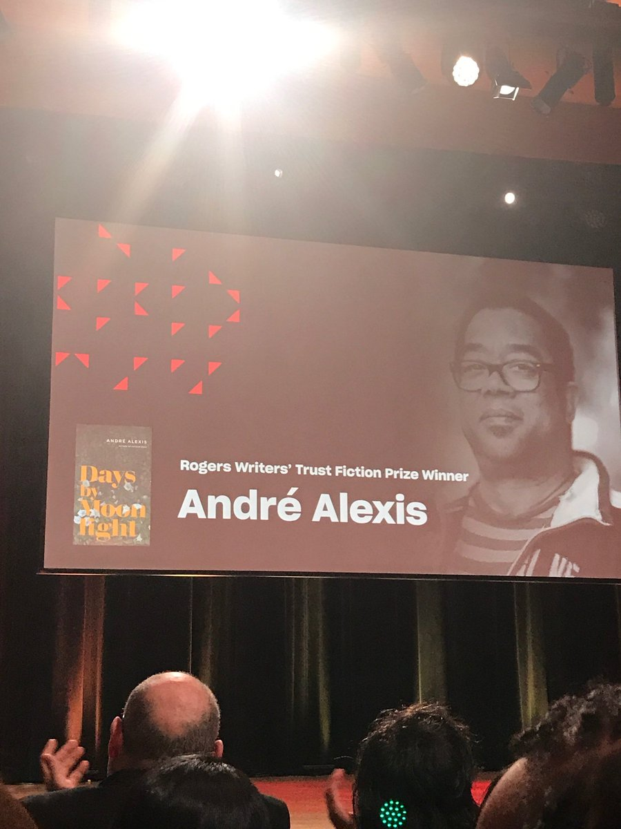 The winner of the @writerstrust #RogersFiction Prize is Days by Moonlight by Andre Alexis. #WTAwards