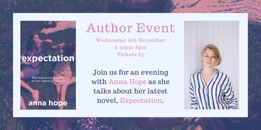 🎉 TODAY'S THE DAY 🎉 @Anna_Hope will be joining us this evening to speak about her wonderful novel Expectation. There are still tickets available so call us or send us an email if you'd like to buy one. We'll see you lovely people later!