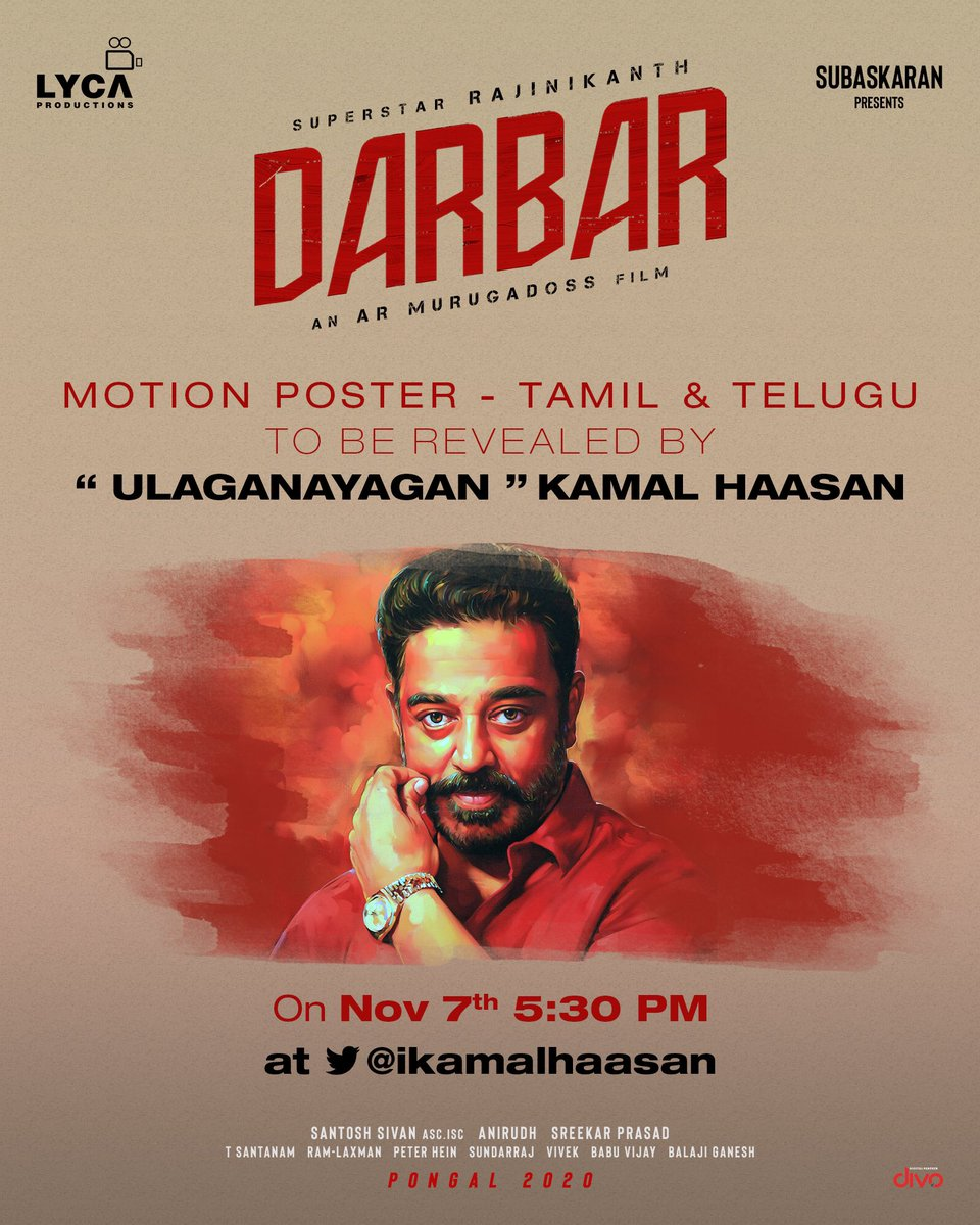 Previlaged to announce that our #DarbarMotionPoster  will be unveiled by top celebrities of our Indian cinema.@ikamalhaasan sir, @BeingSalmanKhan sir, and @Mohanlal sir. Watch out our thalaivar @rajinikanth tomorrow with @anirudhofficial mass theme. @LycaProductions https://t.co/84dVSzpBTG
